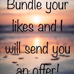 Bundle your likes and I will send you an offer!